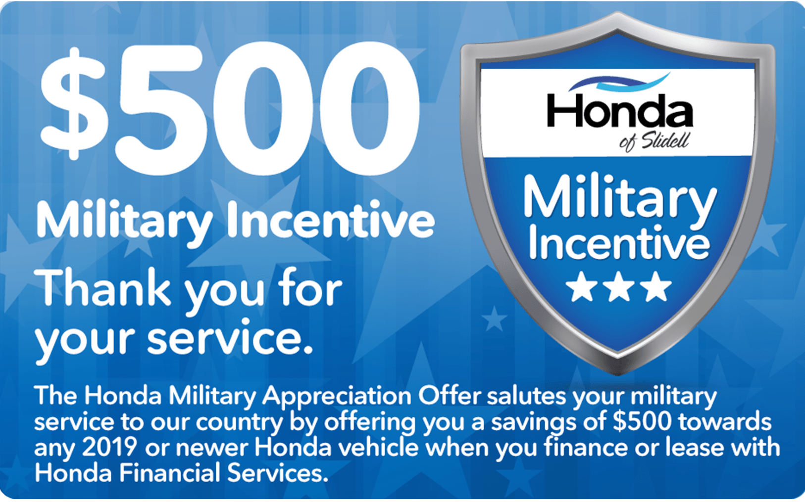 $500 Military Incentive Rebate Thank You For Your Service.